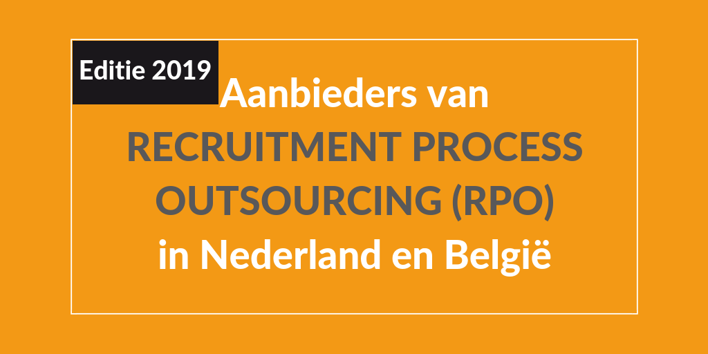 Overzicht aanbieders RPO Recruitment Process Outsourcing 2019